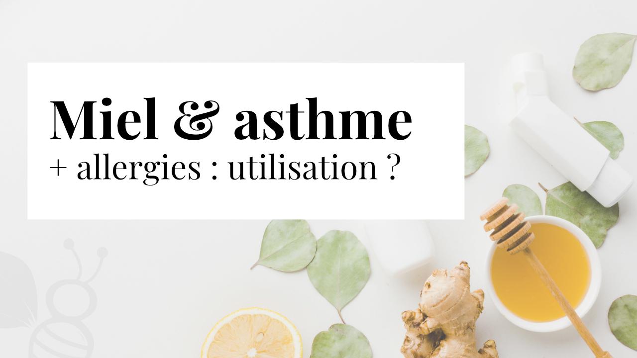 Miel et asthme