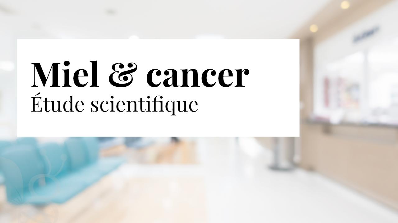 Miel et cancer