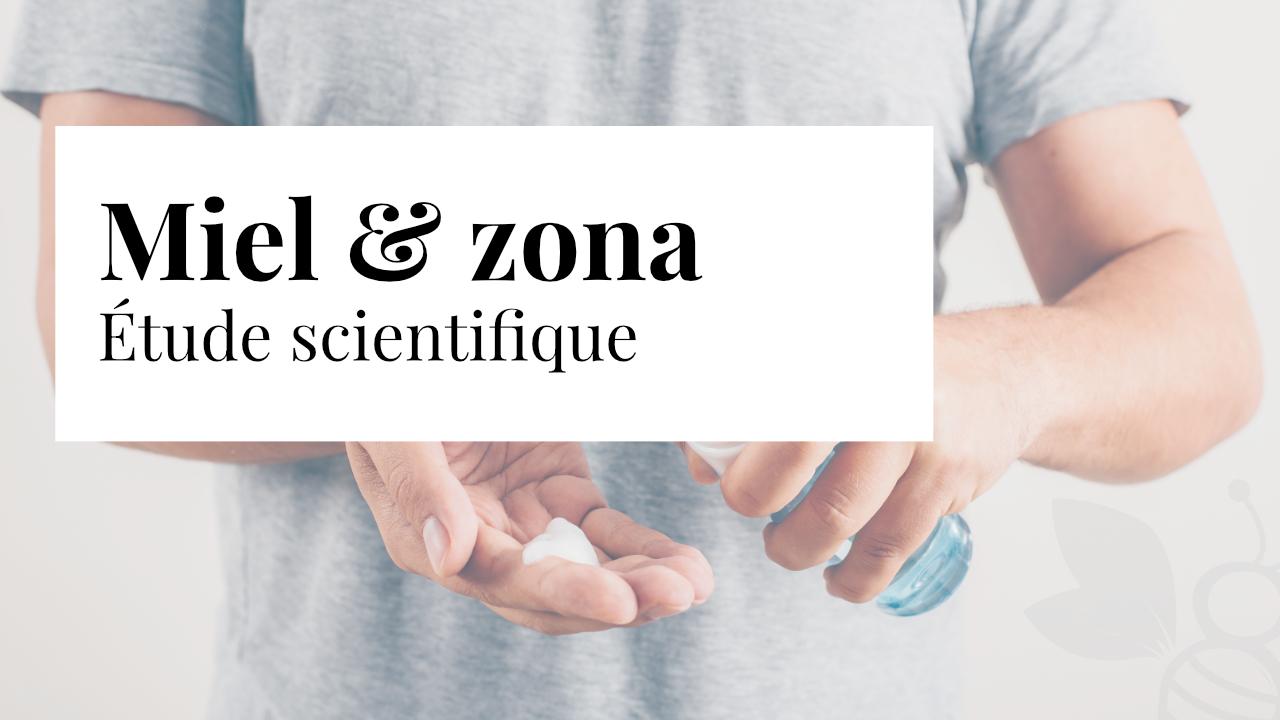 Miel et zona