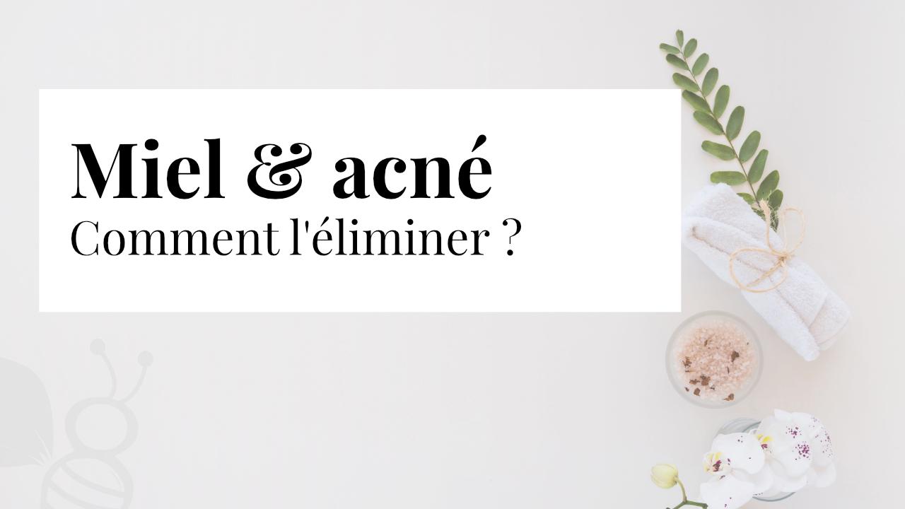 Miel et acné